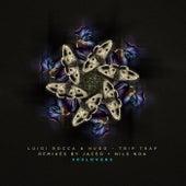 Trip Trap the Remixes by Hugo