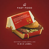 Fast Food von Kmd Label