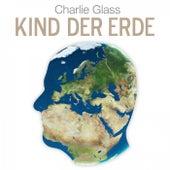 Kind der Erde by Charlie Glass