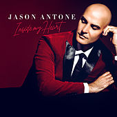 Inside My Heart de Jason Antone