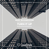 Turn It Up de Marc Moosbrugger