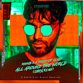 All Around The World (La La La) (LUM!X Remix) de R3HAB