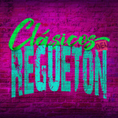 Clásicos del Reguetón von Various Artists