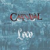Loco de Banda Carnaval