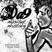 Nyslået Nostalgi (2019 Remaster) von Da9