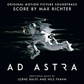 Ad Astra (Original Motion Picture Soundtrack) by Max Richter