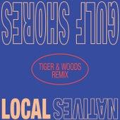 Gulf Shores (Tiger & Woods Remix) de Local Natives
