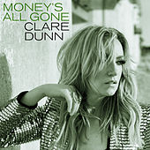 Money's All Gone by Clare Dunn