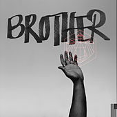 BROTHER de Miles Mosley