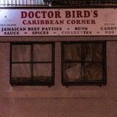 Dr. Bird's by Griselda