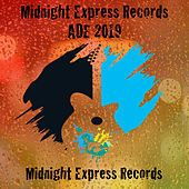 Midnight Express Records ADE 2019 de Various