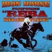 Reba McEntire - Single by Iron Horse