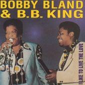 I Like To Live The Love by Bobby Blue Bland