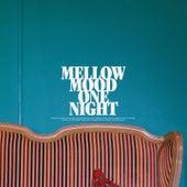 One Night de Mellow Mood