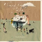 Islands Disappear (10th Anniversary Edition) by Said The Whale