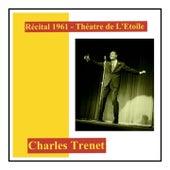 Récital 1961 - théatre de l'etoile von Charles Trenet