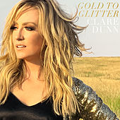 Gold To Glitter by Clare Dunn