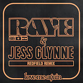 Love Me Again (Redfield Remix) di Raye
