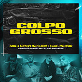Colpo Grosso by Snik