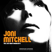 Joni Mitchell - Live Radio Broadcasts de Joni Mitchell