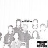 Pour It Out by Pink Dreamz