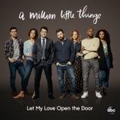 Let My Love Open the Door (From