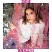 Serenade Me von Simone