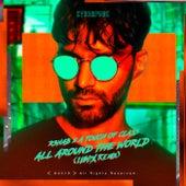 All Around The World (La La La) (LUM!X Remix) by R3HAB