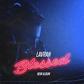Blessed by Lavran