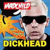 Dickhead (Remix) de Madchild