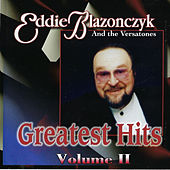 Greatest Hits Volume II by Eddie Blazonczyk