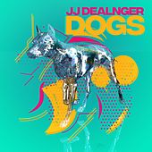 Dogs by JJ Dealnger