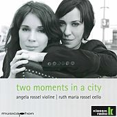 Two Moments in a City by Angela Rossel