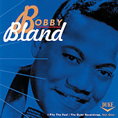 I Pity The Fool / The Duke Recordings (Vol. One) by Bobby Blue Bland