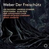 Weber: Der Freischütz, Op. 77, J. 277 de Lise Davidsen