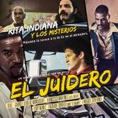 El Juidero by Rita Indiana