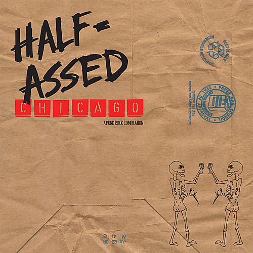 Half-Assed Chicago: A Punk Rock Compilation by Various Artists