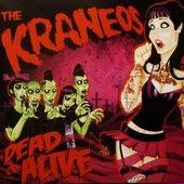 Dead or Alive (Remasterizado) by The Kraneos