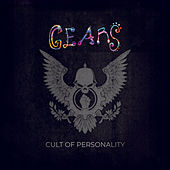 Cult of Personality by the Gears