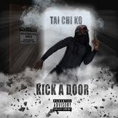 Kick a Door von Tai Chi Ko