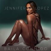Baila Conmigo by Jennifer Lopez