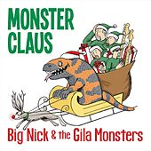 Monster Claus by Big Nick