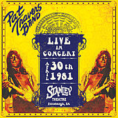 Live in Concert April 30th, 1981 Stanley Theatre Pittsburgh Pa by Pat Travers