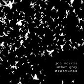 Creatures by Joe Morris