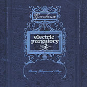 Electric Purgatory Part 2 by Greenhouse