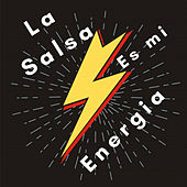 La Salsa Es Mi Energia de Various Artists
