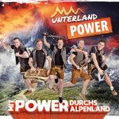 Mit POWER durchs Alpenland by Unterland Power