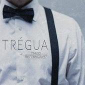 Trégua von Tiago Bettencourt