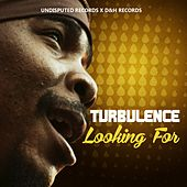 Looking For by Turbulence
