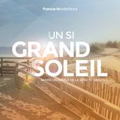 Un si grand soleil - Saison 1 (Bande originale de la série télévisée) by Various Artists